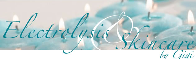 Electrolysis and Skincare by Gigi - Tustin, Orange, Irvine, Santa Ana and Orange County